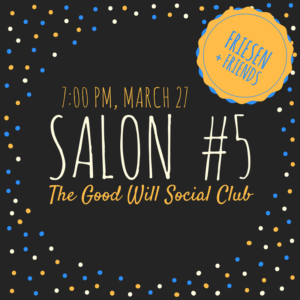 Salon #5-Friesen and Friends